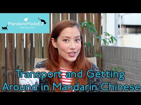 Transport in Chinese - Survival Mandarin L2 - with Fiona
