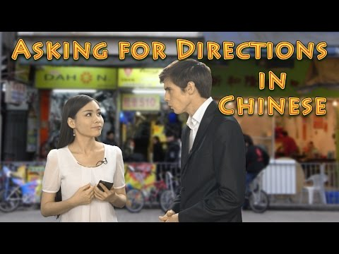 Asking for Directions in Chinese | Learn Chinese Now