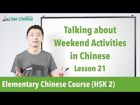 Weekend Activities in Mandarin as part of HSK Prep video