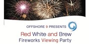 Red, White and Brew Fireworks Viewing Party at Offshore 9 Rooftop Lounge