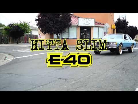 Hitta Slim Ft. E-40 (Hog)
