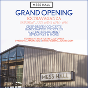 Mess Hall Market: Grand Opening EXTRAVAGANZA