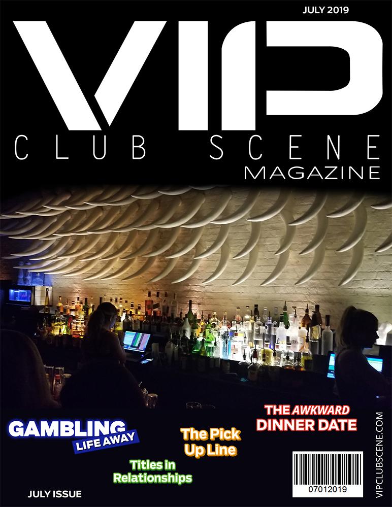 VIP CLUB SCENE MAGAZINE(JULY ISSUE)