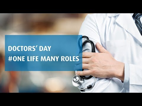 The Roles Doctors Play in Our Lives   Doctors' Day Special