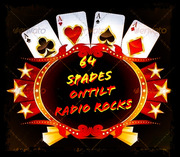64 SPADES & ONTILT RADIO (NONE BETTER)