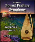 The Fourth Annual Bowed Psaltery Symphony