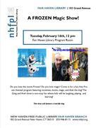 A FROZEN Magic Show