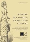 Pushing Boundaries: Women Who Compose
