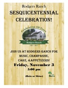 Rodgers Ranch Heritage Center Sesquicentennial Celebration