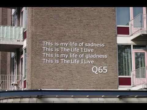The life i live    (Tribute)      Q 65 -    A. D. Eker 2019