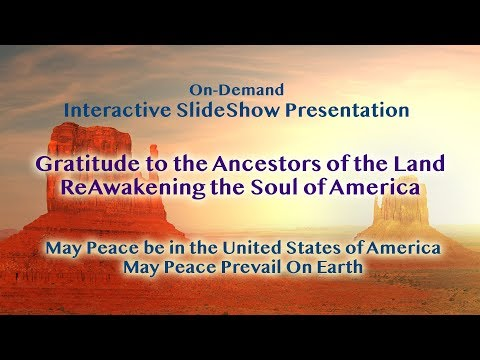 Gratitude to the Ancestors of the Land - ReAwakening the Soul of America