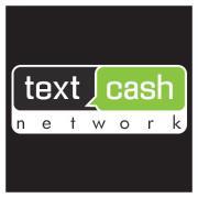 Text Cash Network