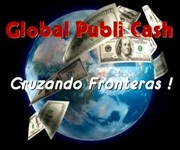 ¡GLOBAL PUBLI CASH CRUZANDO FRONTERAS!!