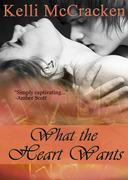 What the Heart Wants: Soulmate Series #1