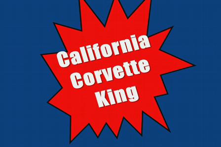 California Corvette King Commercial