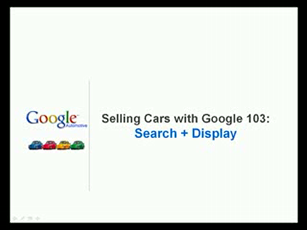 Selling Cars with Google - 103 Search Display