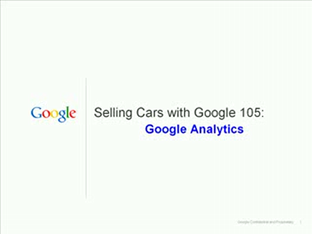 Selling Cars with Google - 105 Google Analytics