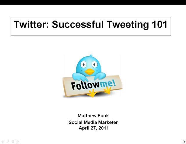 Twitter:  Successful Tweeting 101
