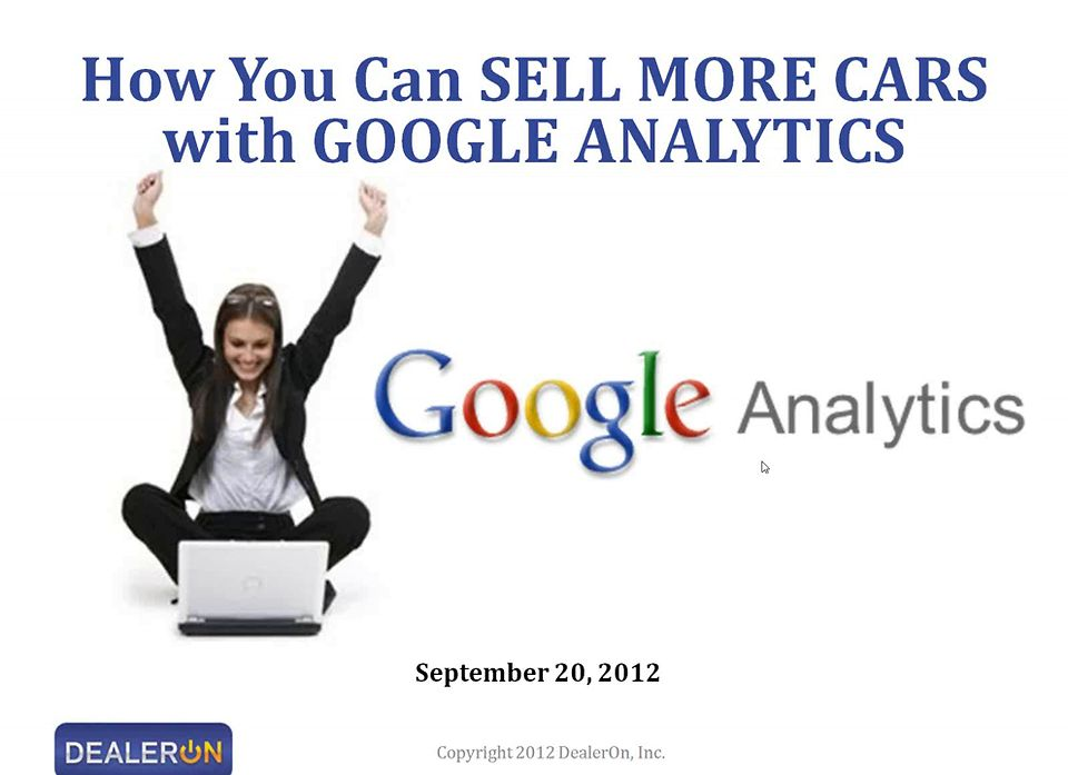 How You Can SELL MORE CARS with GOOGLE ANALYTICS