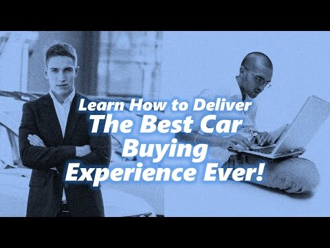 Online Car Buying / Offline Car Buying: Creating the Best Car Buying Experience Ever!