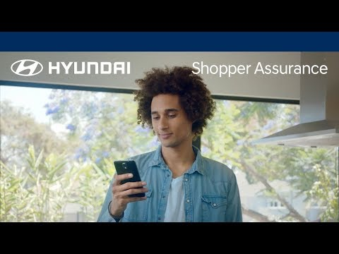 A better way to buy a car - Hyundai Shopper Assurance