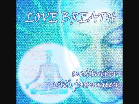 Новое относящееся к медитации  ДЫХАНИЯ ЛЮБВИ