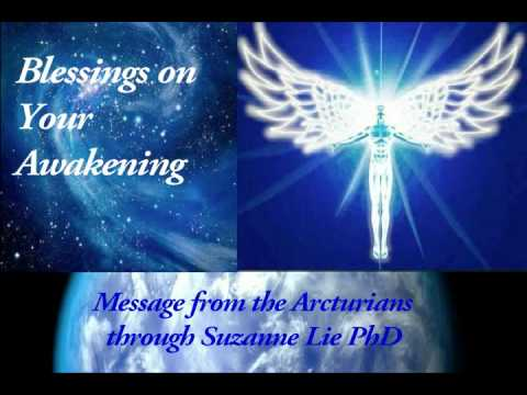 Blessings on Your Awakening - Message from the Arcturians