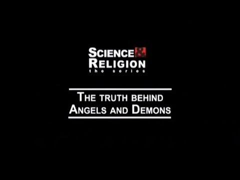 Наука и религия Правда об ангелах и демонах