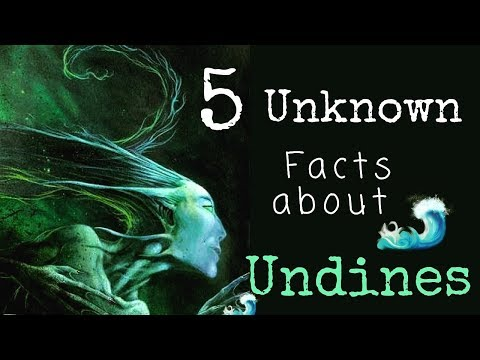 5 Unknown Facts About UNDINES - Water Elementals | Faery Folklore