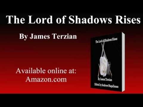 Book Video Trailer: The Lord of Shadows Rises by James Terzian