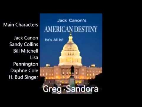 Jack Canon's American Destiny He's All In