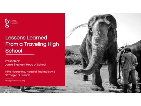 Lessons Learned from a Traveling High School - Jamie Steckar