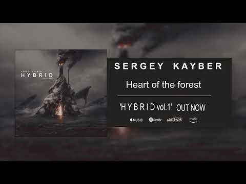 Sergey Kayber - Heart of the forest