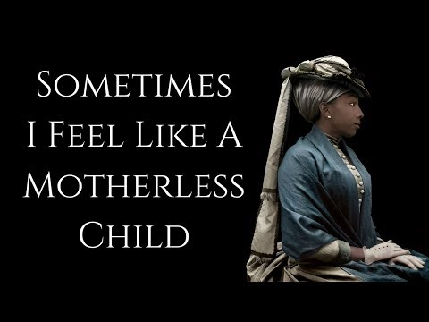 Sometimes I Feel Like a Motherless Child (Avanna + EWQLSC)