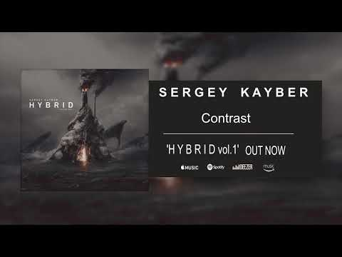 Sergey Kayber - Contrast