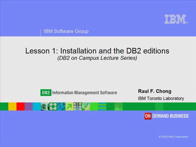 Lesson 1: Installation and DB2 Editions