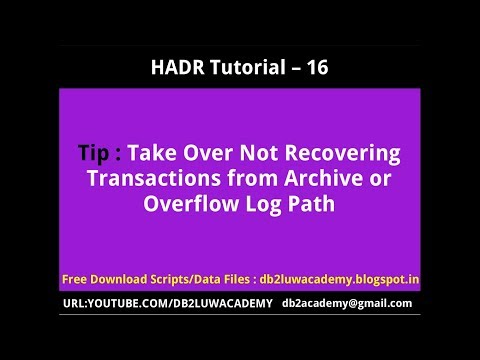 HADR Tutorial Part 16 - Takeover Not Recovering Transactions from Shared Archive or Overflow Logpath