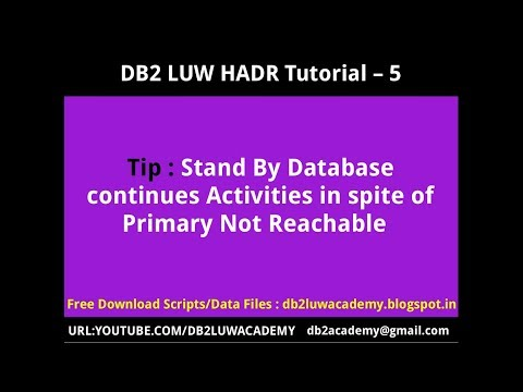 DB2 HADR Part 5 - Stand By Database continues Activities in spite of Primary Not Reachable
