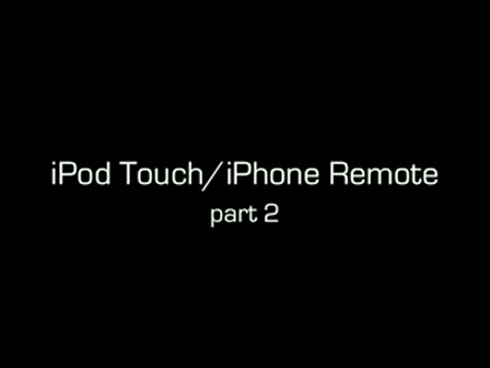 Part 2 of iPod Touch Remote