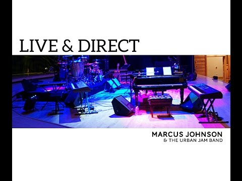 UJD | Artists of Interest (A.O.I.) to the Festival: Marcus Johnson's Live & Direct - Phillip Martin