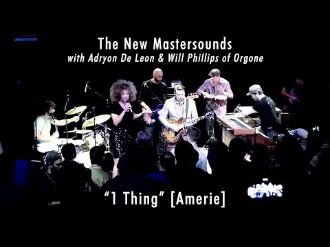 The New Mastersounds w/Adryon De Leon & Will Phillips: 1 Thing