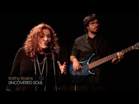 Soul and Jazz LIVE:  Kathy Kosins: 'Uncovered Soul'
