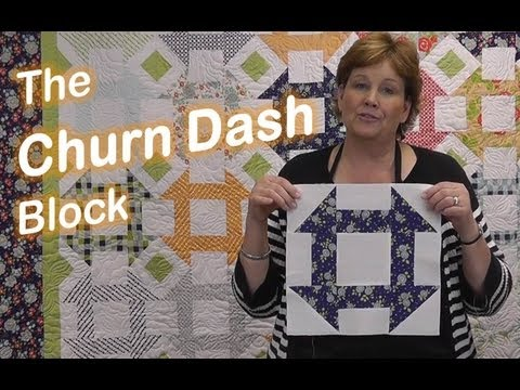 The Churn Dash Quilt Block - Easy Quilting