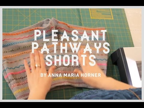 Anna Maria Horner + Janome: Free Pleasant Pathway Shorts Pattern