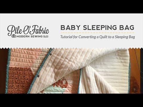 Convert a Quilt to a Baby Sleeping Bag