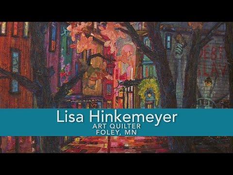 Lisa Hinkemeyer - Art Quilter