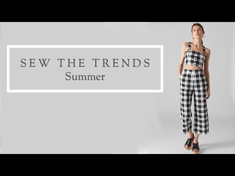Sew the Trends! Summer Fashion Sewing with The Fold Line