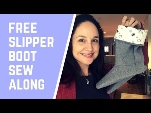 Slipper Boots Sew Along - Sewing with Recycled Fleece with Lisa Kisch of And Sew On