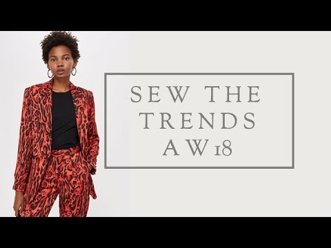 Sewing the  Fashion Trends for Winter 2018 with The Fold Line