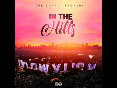 The Lonely Stoners- In The Hills